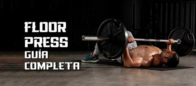 Floor Press – Pectorales – Guía Práctica ejercicio