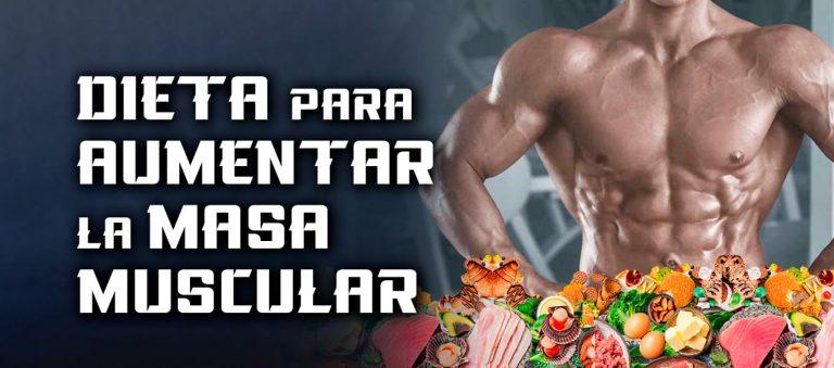 Dieta para Aumentar Masa Muscular – Dieta volumen