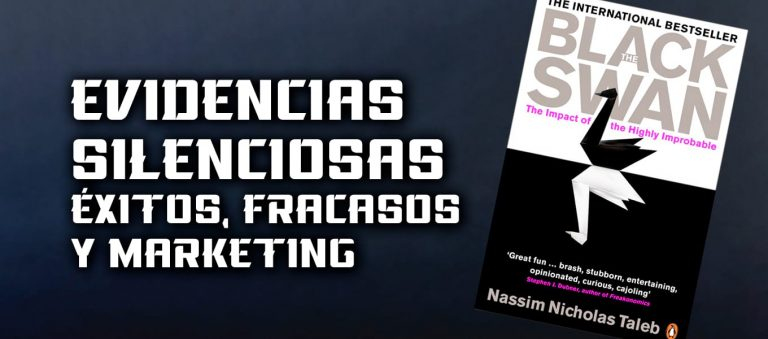 Evidencias Silenciosas – Éxitos, fracasos y marketing