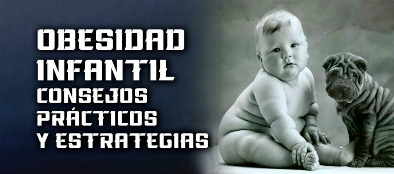 Obesidad Infantil – consejos prácticos y estrategias
