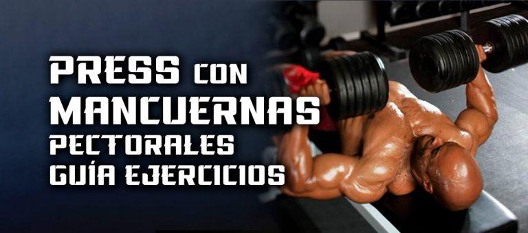Press Mancuernas – Pectorales – Guía Ejercicios