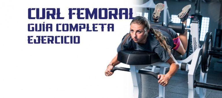 Curl Femoral – guía completa ejercicios