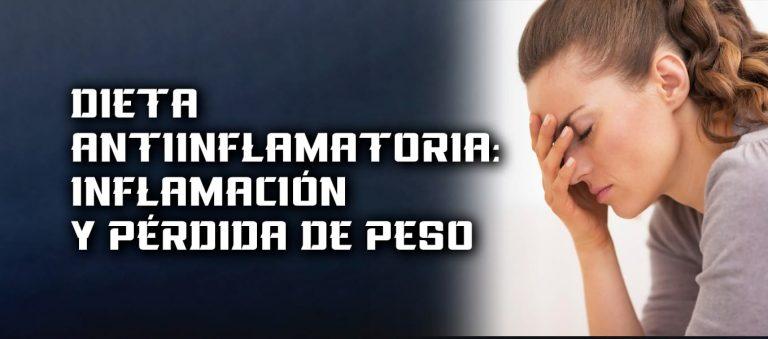 Dieta Antiinflamatoria – inflamación y pérdida de peso