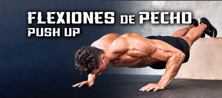 Flexiones de Pecho – Push up – Guía completa