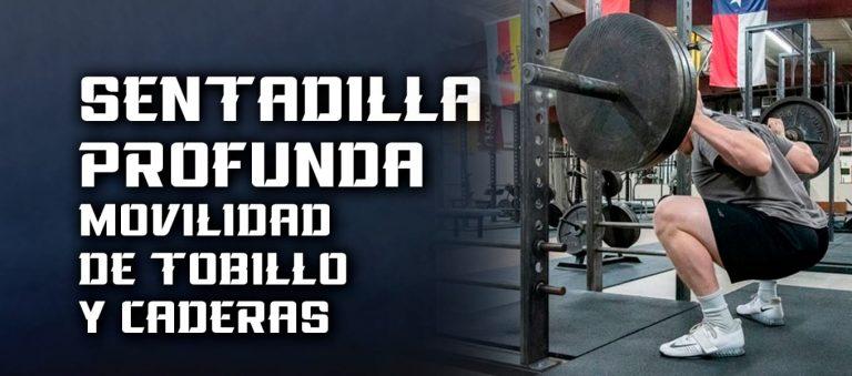 Sentadilla Profunda – Movilidad de tobillo y caderas