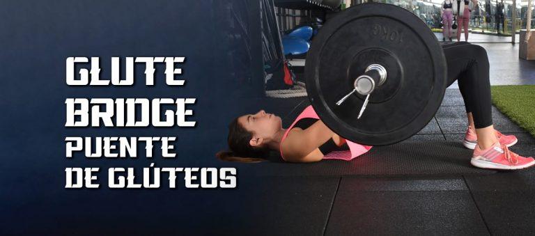 Glute Bridge – Puente Glúteo – Guía ejercicio