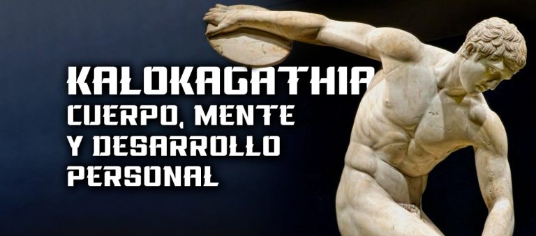 Kalokagathia – Cuerpo, Mente y Desarrollo Personal