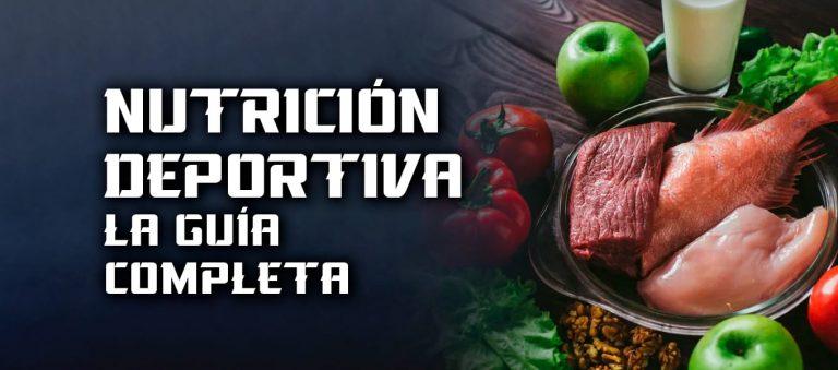Nutrición Deportiva – la guía completa